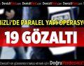 Denizli'de FETÖ/PDY operasyonu: 19 gözaltı
