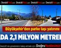 Büyükşehir'den Parke Taşı Yatırımı