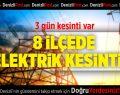 Denizli'nin 8 İlçesinde Elektrik Kesintisi