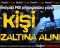 Denizli'de PKK/KCK'tan 7 gözaltı