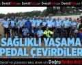 Sağlıklı Yaşama Pedal Çevirdiler
