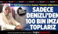 İYİ Parti Merkezefendi İlçe Başkanı:Sadece Denizli'den 100 Bin İmza Toplarız