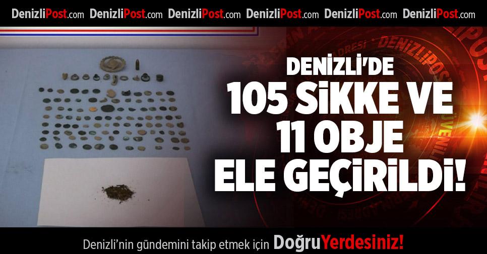 DENİZLİ'DE 105 SİKKE VE 11 OBJE ELE GEÇİRİLDİ
