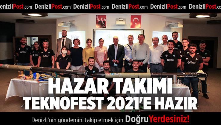 HAZAR TAKIMI TEKNOFEST 2021'E HAZIR