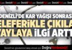 DENİZLİ'DE KAR YAĞIŞI SONRASI TELEFERİKLE ÇIKILAN YAYLAYA İLGİ ARTTI