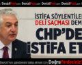 SANCAR CHP'DEN İSTİFA ETTİ!