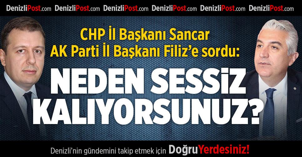 CHP İl Başkanı Sancar AK Parti İl Başkanı Filiz'e Sordu