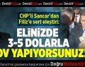 """CHP'li Sancar'dan Filiz'e """"Şov"""" suçlaması"""