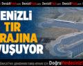 DENİZLİ, TIR GARAJINA KAVUŞUYOR