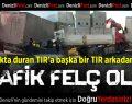 Organize Sanayi Bölgesi'nde TIR Kazası