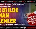 Huzurlu Bir Bayram İçin 'Bayram Trafik Tedbirleri' Alındı