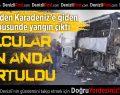 Denizli'den Karadeniz Turuna Giden Otobüs Yandı