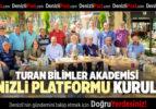 TURAN BİLİMLER AKADEMİSİ DENİZLİ PLATFORMU KURULDU