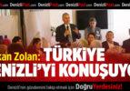 Başkan Osman Zolan: Türkiye Denizli'den bahsediyor