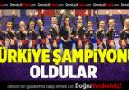 Türkiye Şampiyonu Oldular