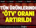 Tütün ürünlerindeki 'ÖTV' oranı artırıldı