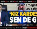 Başkan Erdoğan kadınlara çağrı yaptı