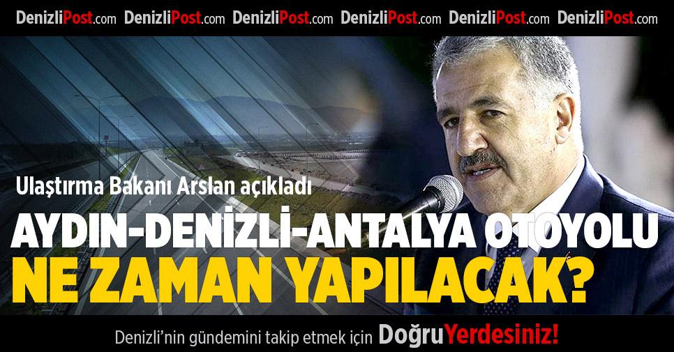 Aydın-Denizli-Antalya Otoyolu ihale aşamasında