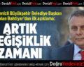 İYİ Parti Büyükşehir Belediye Başkan Adayı Bahtiyar'dan İlk Açıklama