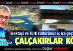 Bektaşi ve Türk Kültürünün İç İçe Geçtiği Yer: Çalçakırlar Köyü