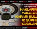 Denizli'de Uyuşturucu Operasyonu: 12 Gözaltı
