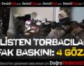 Denizli'de uyuşturucu satıcılarına şafak baskını: 4 gözaltı