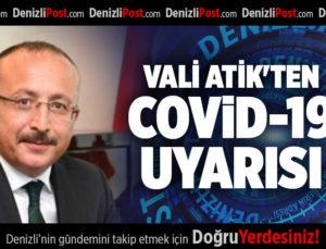 VALİ ATİK'TEN COVİD-19 UYARISI