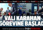 Vali Karahan Görevine Başladı