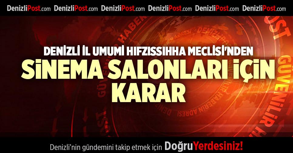 DENİZLİ İL UMUMİ HIFZISSIHHA MECLİSİ'NDE YENİ SİNEMA SALONU KARARI