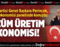 Doğu Perinçek Denizli'de Konuştu: Çözüm Üretim Ekonomisi