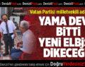 Vatan Partisi  Milletvekili Adayları Acıpayam'da Halkla Buluştu