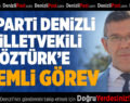 İYİ Parti Denizli Milletvekili Öztürk'e Önemli Görev