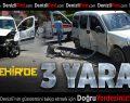 Yenişehir'de Kaza: 3 Yaralı