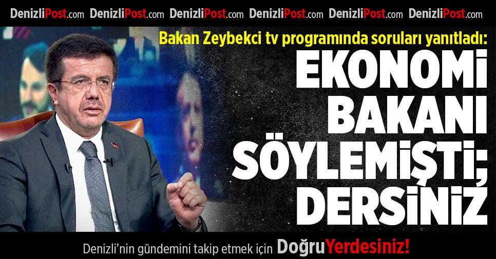 Bakan Zeybekci Tv Programında Soruları Yanıtladı
