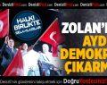 Başkan Zolan'dan Aydın'a demokrasi çıkarması